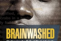 Book Review: Brainwashed: Challenging the Myth of Black Inferiority