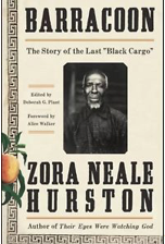 "BOTTLED:  Zora Neale Hurston and ""Barracoon"""