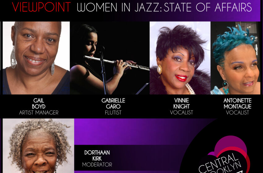 Central Brooklyn Jazz Consortiumpresents  Women in Jazz: State of Affairs
